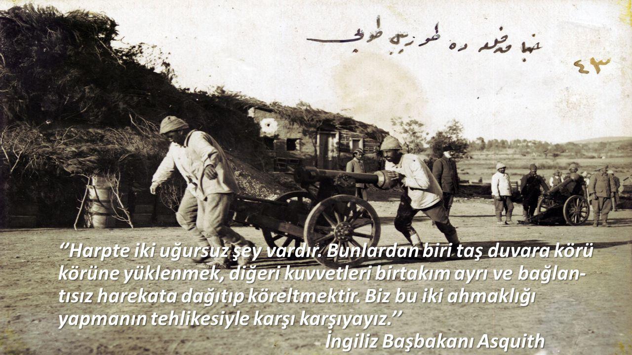 ''Türkler, Çanakkale'yi zorlayan çağının en ileri tekniğine sahip güçler karşısına adeta bir kale gibi dikilmişlerdir.'' Churchill