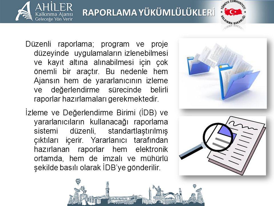 Düzenli raporlama; program ve proje düzeyinde uygulamaların izlenebilmesi ve kayıt altına alınabilmesi için çok önemli bir araçtır. Bu nedenle hem Aja