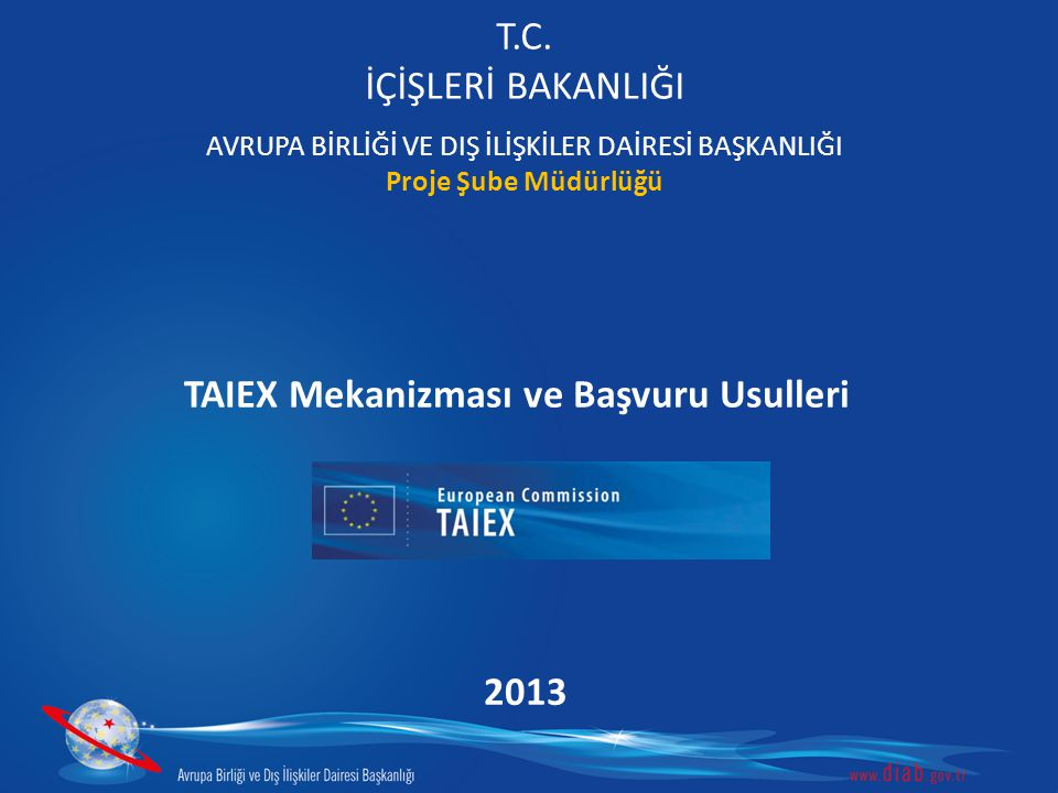 TAIEX (Technical Assistance and Information Exchange) NEDİR.