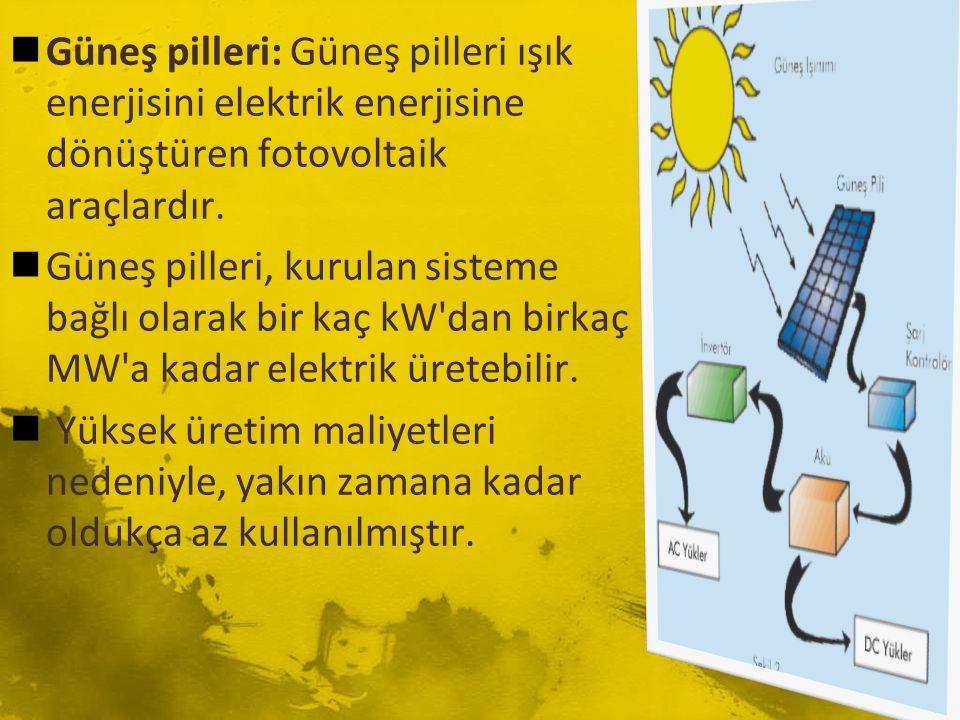  Güneş pilleri: Güneş pilleri ışık enerjisini elektrik enerjisine dönüştüren fotovoltaik araçlardır.  Güneş pilleri, kurulan sisteme bağlı olarak bi