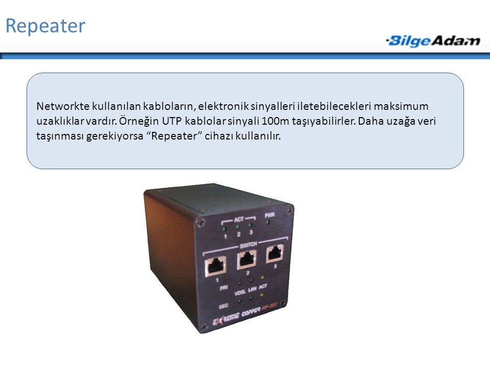 Repeater Networkte kullanılan kabloların, elektronik sinyalleri iletebilecekleri maksimum uzaklıklar vardır. Örneğin UTP kablolar sinyali 100m taşıyab