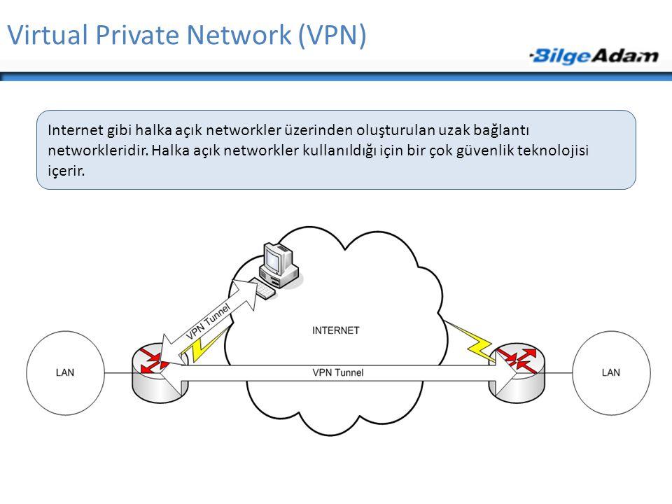 Virtual Private Network (VPN) Internet gibi halka açık networkler üzerinden oluşturulan uzak bağlantı networkleridir. Halka açık networkler kullanıldı
