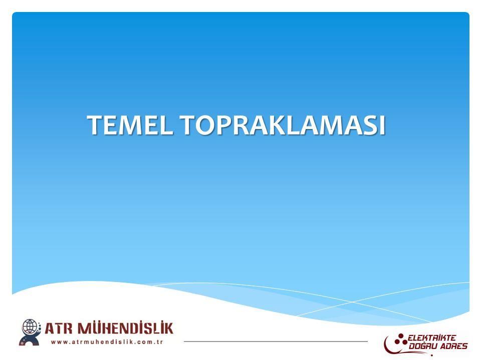 TEMEL TOPRAKLAMASI