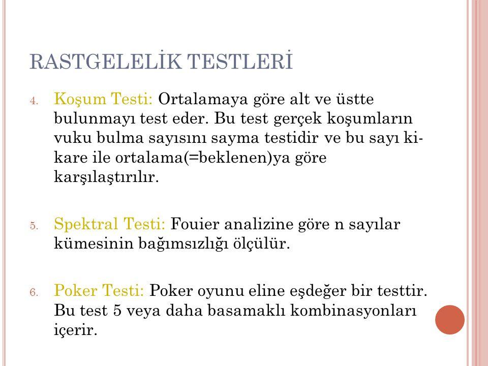 RASTGELELİK TESTLERİ 7.