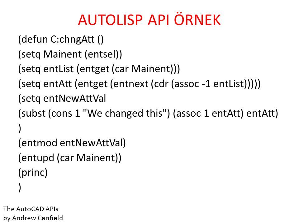 (defun C:chngAtt () (setq Mainent (entsel)) (setq entList (entget (car Mainent))) (setq entAtt (entget (entnext (cdr (assoc -1 entList))))) (setq entN