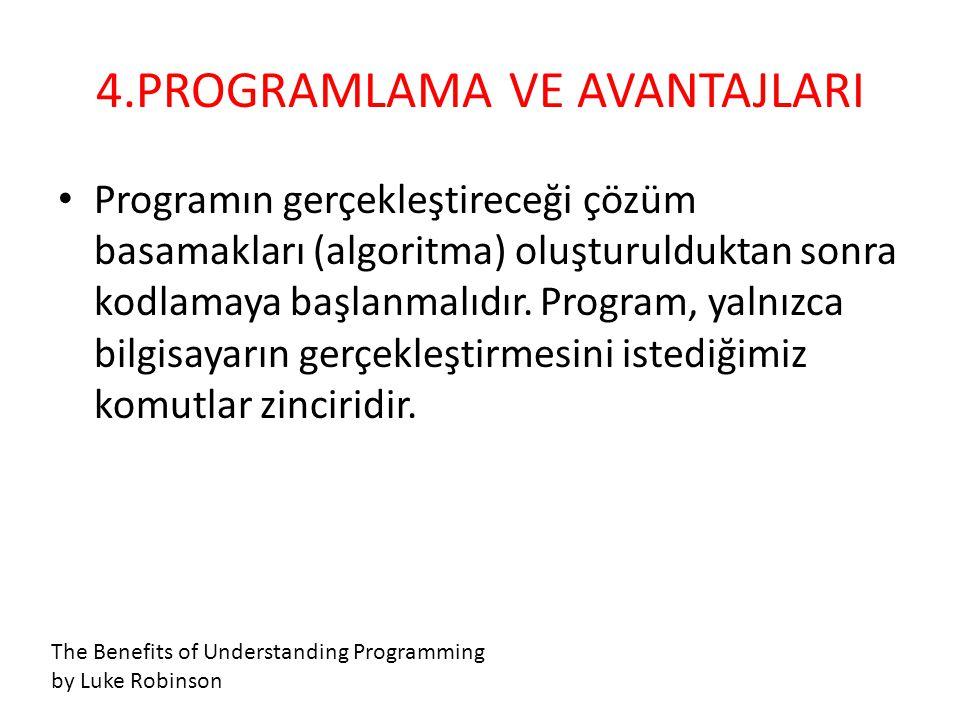 • Programın gerçekleştireceği çözüm basamakları (algoritma) oluşturulduktan sonra kodlamaya başlanmalıdır. Program, yalnızca bilgisayarın gerçekleştir