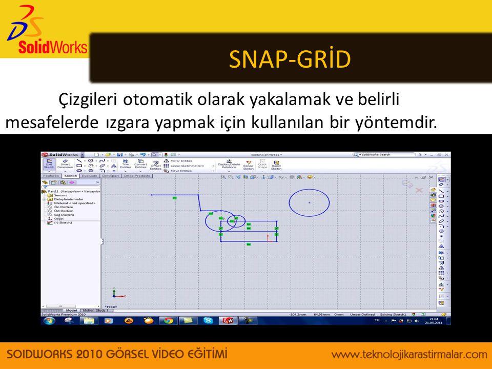 SNAP-GRİD Çizgileri otomatik olarak yakalamak ve belirli mesafelerde ızgara yapmak için kullanılan bir yöntemdir.