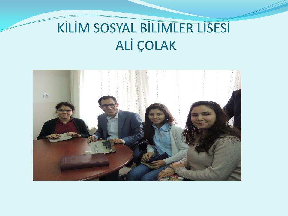 KİLİM SOSYAL BİLİMLER LİSESİ ALİ ÇOLAK
