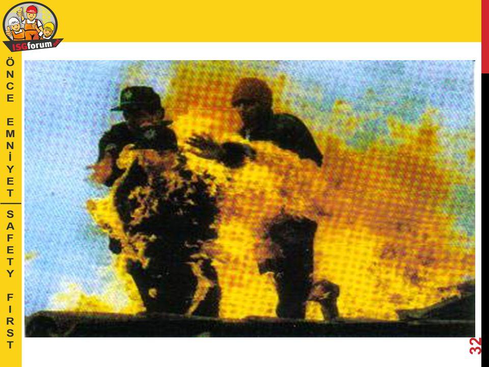 DİKKAT EDİLECEK İŞLER •Kaynak işleri •Elektrikli aletlerle çalışma •Enerji hat ve panelleri •Yağlı ve gazlı bölgeler •Yasak bölgeler •Alevlenen maddelerin sıçramaları, kıvılcım •Oksi-asetilen takım bağlantıları •Gazlı-yanıcı maddelerin nakli, boru ve vanaları 31