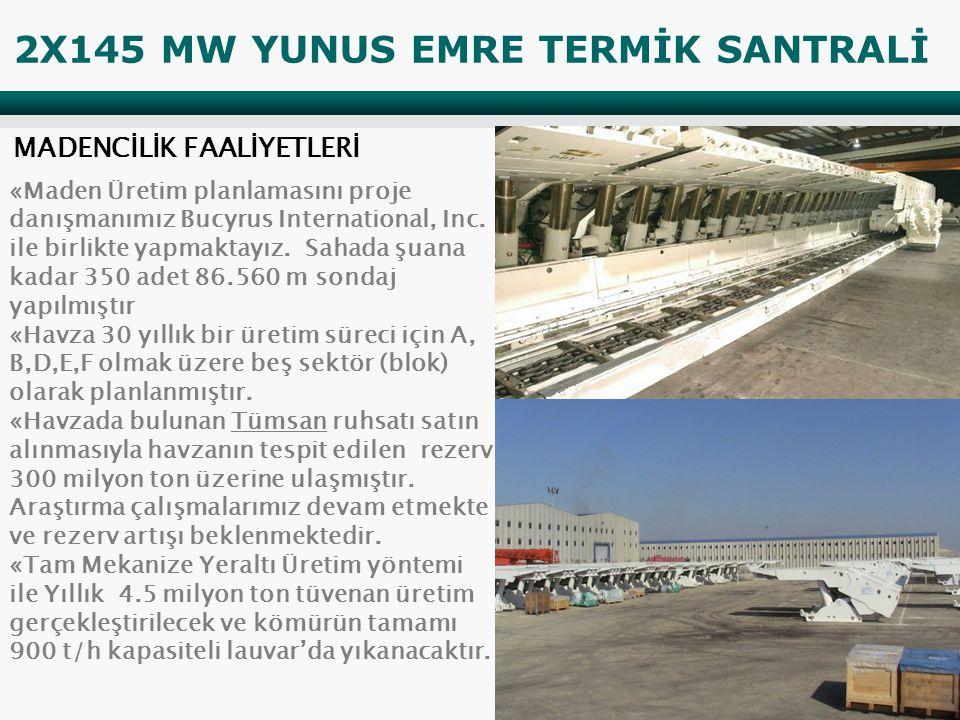 «Maden Üretim planlamasını proje danışmanımız Bucyrus International, Inc.