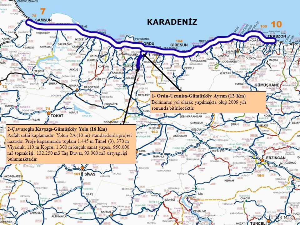 KARADENİZ 2-Çavuşoğlu Kavşağı-Gümüşköy Yolu (16 Km) Asfalt sathi kaplamadır. Yolun 2A (10 m) standardında projesi hazırdır. Proje kapsamında toplam 1.