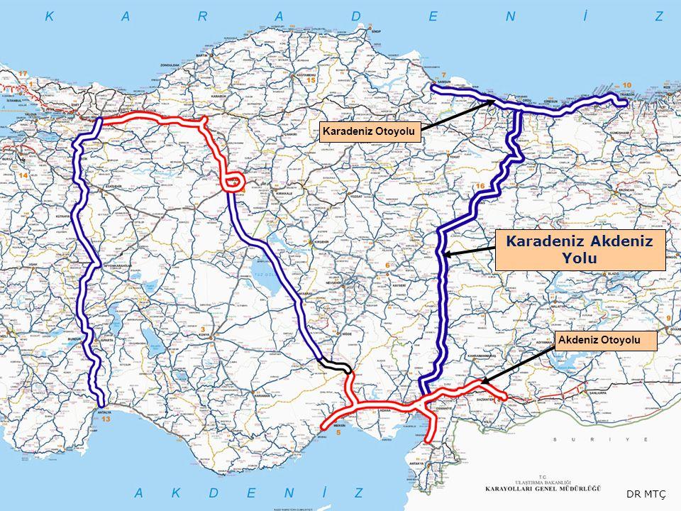 Karadeniz Otoyolu Akdeniz Otoyolu Karadeniz Akdeniz Yolu DR MTÇ