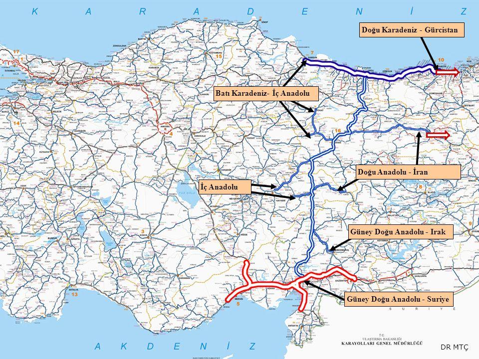 Doğu Karadeniz - Gürcistan Batı Karadeniz- İç Anadolu İç Anadolu Doğu Anadolu - İran Güney Doğu Anadolu - Irak Güney Doğu Anadolu - Suriye DR MTÇ