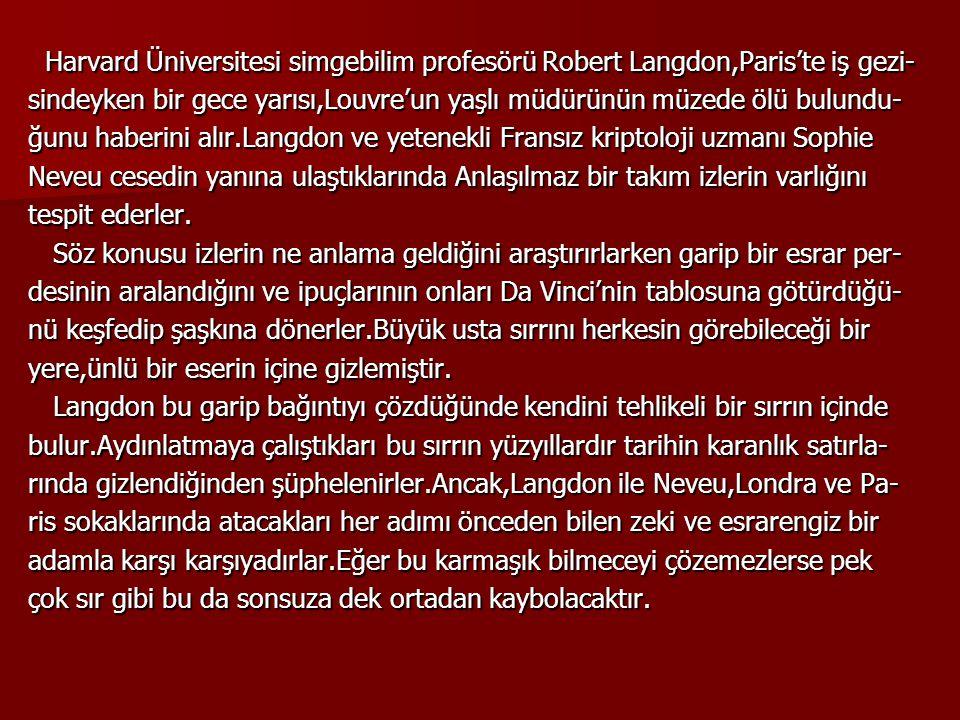 Harvard Üniversitesi simgebilim profesörü Robert Langdon,Paris'te iş gezi- Harvard Üniversitesi simgebilim profesörü Robert Langdon,Paris'te iş gezi-