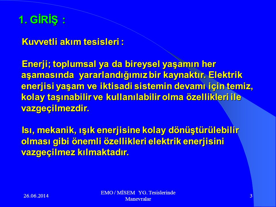 26.06.2014 EMO / MİSEM YG.Tesislerinde Manevralar 53 6.3.