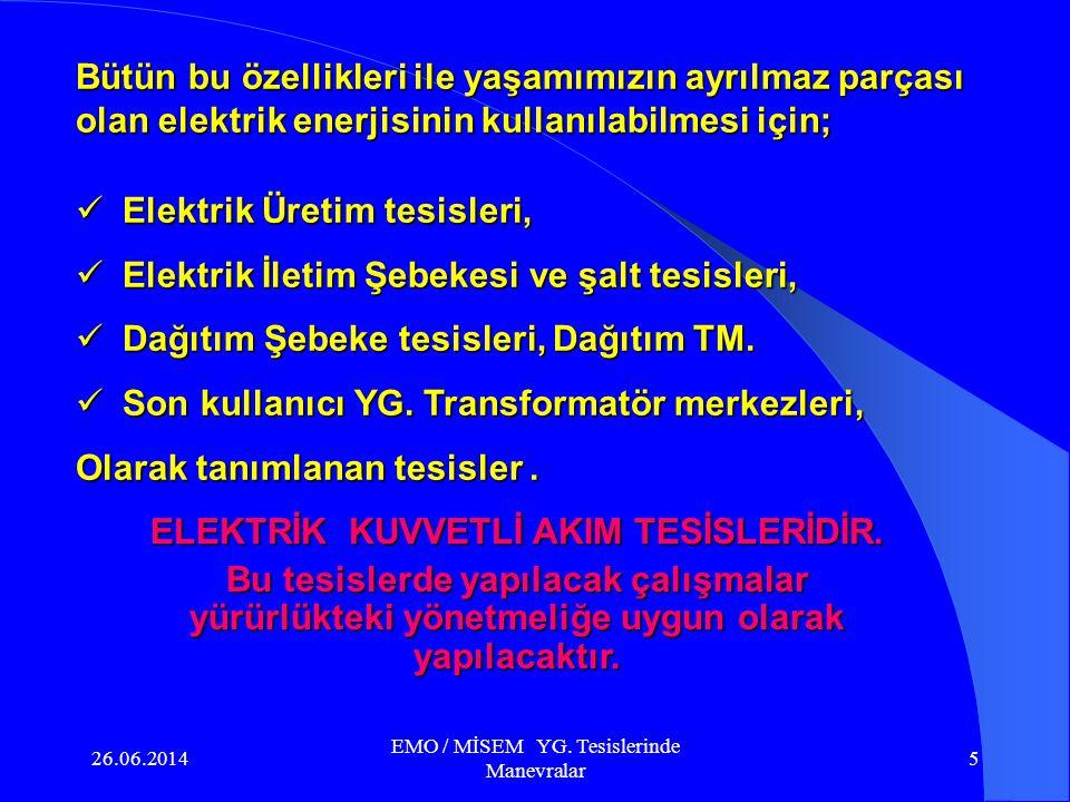 26.06.2014 EMO / MİSEM YG.Tesislerinde Manevralar 15 c.