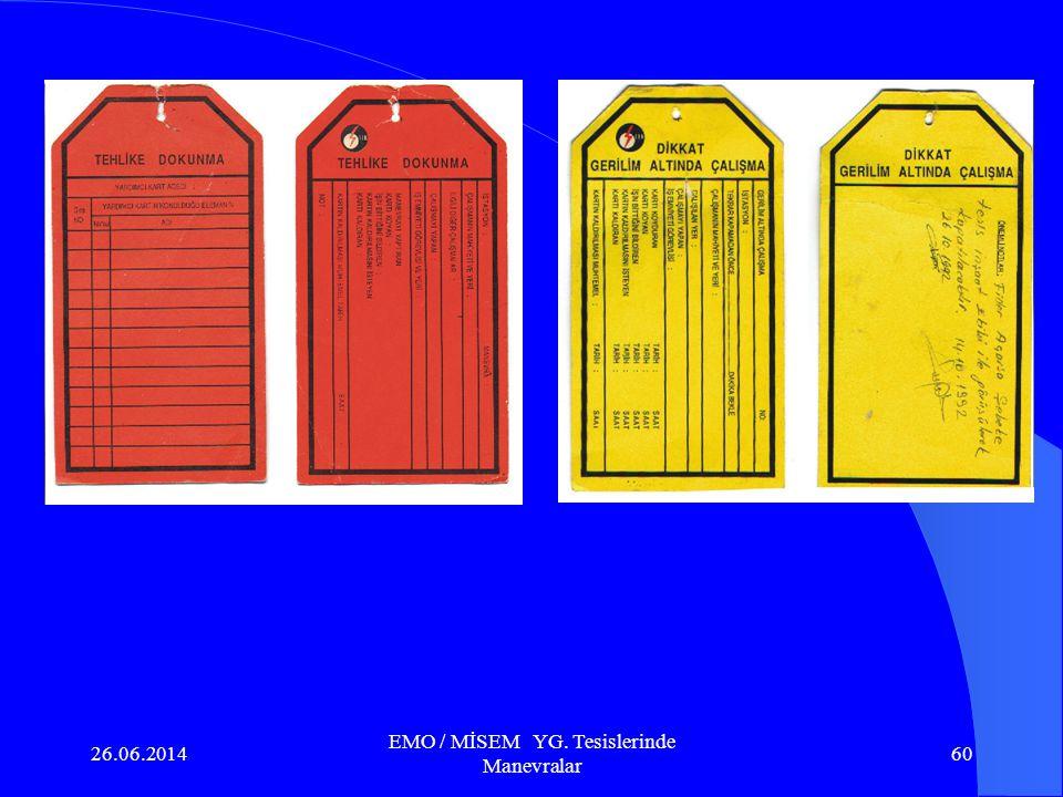 26.06.2014 EMO / MİSEM YG. Tesislerinde Manevralar 59 a.TM'de yapılacak bakım, onarım, arıza gibi çalışmalarda servis dışı edilmiş teçhizat üzerinde ç