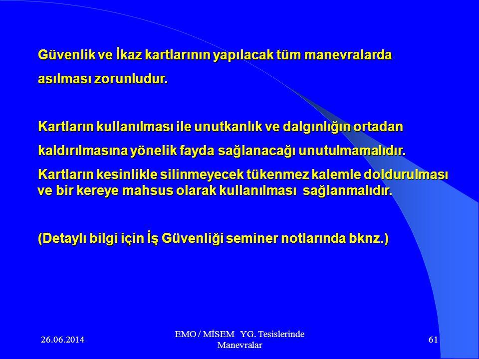 26.06.2014 EMO / MİSEM YG. Tesislerinde Manevralar 60