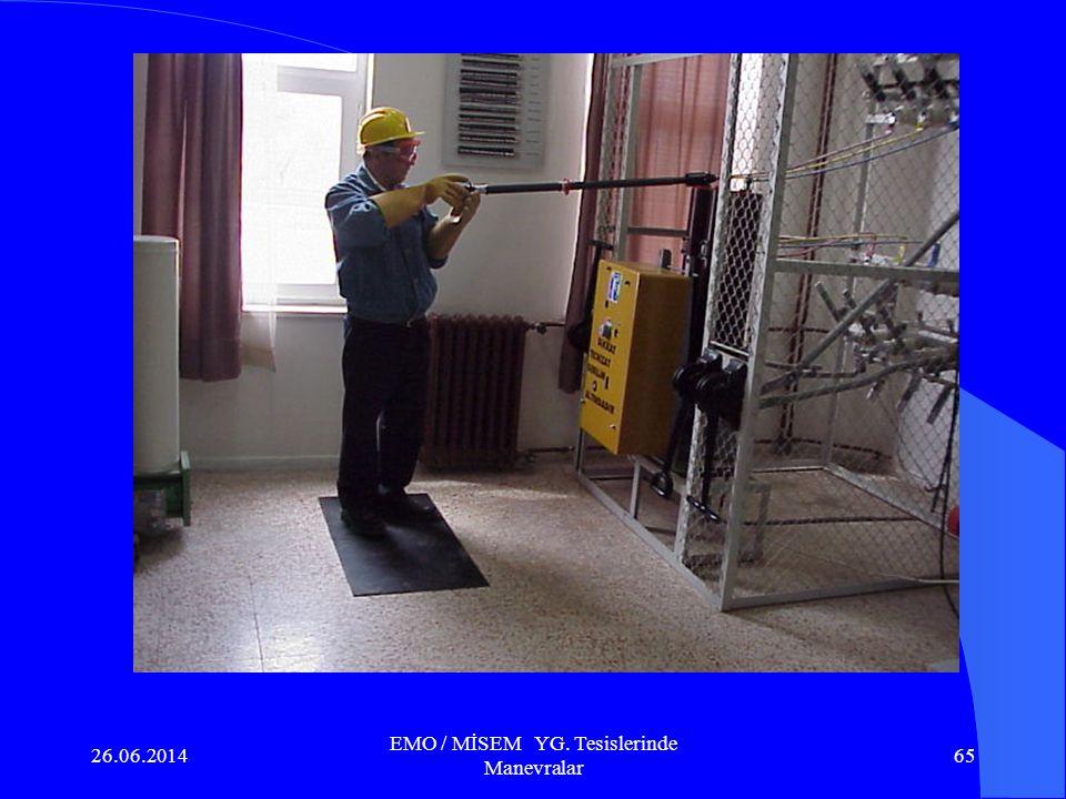 26.06.2014 EMO / MİSEM YG. Tesislerinde Manevralar 64 6.6. İş güvenliği ve genel tedbirler: a.Çalışma öncesi ve çalışma süresince gerekli olan güvenli