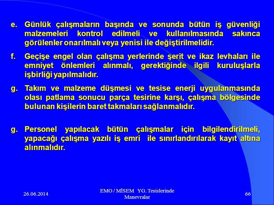 26.06.2014 EMO / MİSEM YG. Tesislerinde Manevralar 65