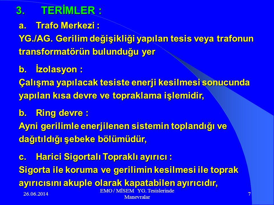 26.06.2014 EMO / MİSEM YG.Tesislerinde Manevralar 77 f.