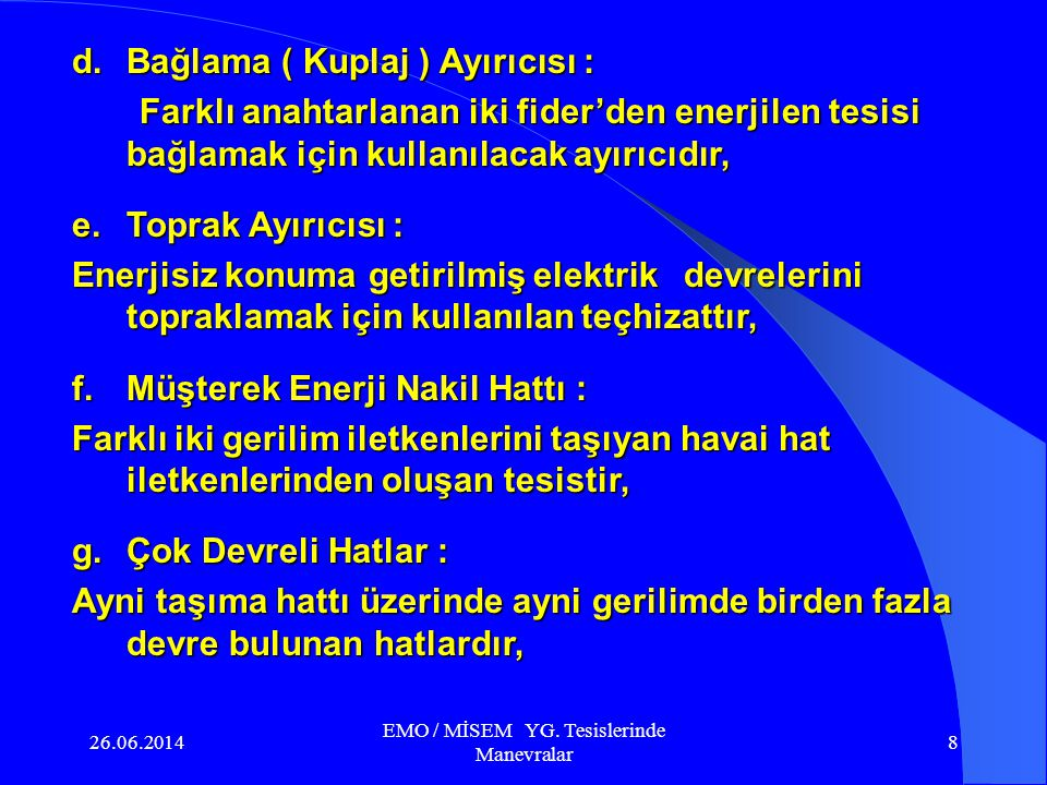26.06.2014 EMO / MİSEM YG.Tesislerinde Manevralar 38 MMM YG.