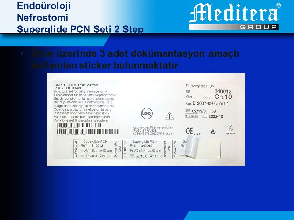 Endoüroloji Nefrostomi Superglide PCN Seti 2 Step • Ürün üzerinde 3 adet dokümantasyon amaçlı kullanılan sticker bulunmaktatır