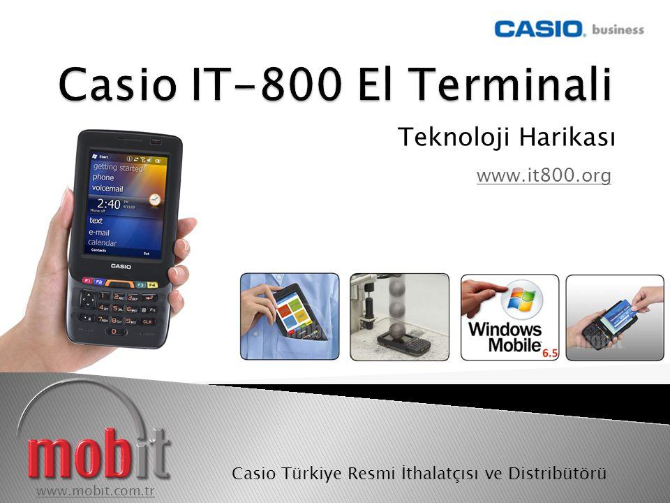 www.it800.org www.mobit.com.trwww.mobit.com.tr Casio Türkiye Resmi İthalatçısı ve Distribütörü  Kırılmayan Ekran Teknolojisi – Casio Blanview  3G HSDPA GPRS ile 7.2 Mbps Veri İndirme Hızı  GSM Görüşmesi ile Cep Telefonu Olarak Kullanım  Mifare Temassız Kart Okuyucu – Yazıcı  16 Kanal GPS Alıcısı  Yeni nesil Windows Mobile 6.5 İşletim Sistemi  İnsan Eline Göre Özel Tasarım  Bildiğiniz Üstün Casio Kalitesi