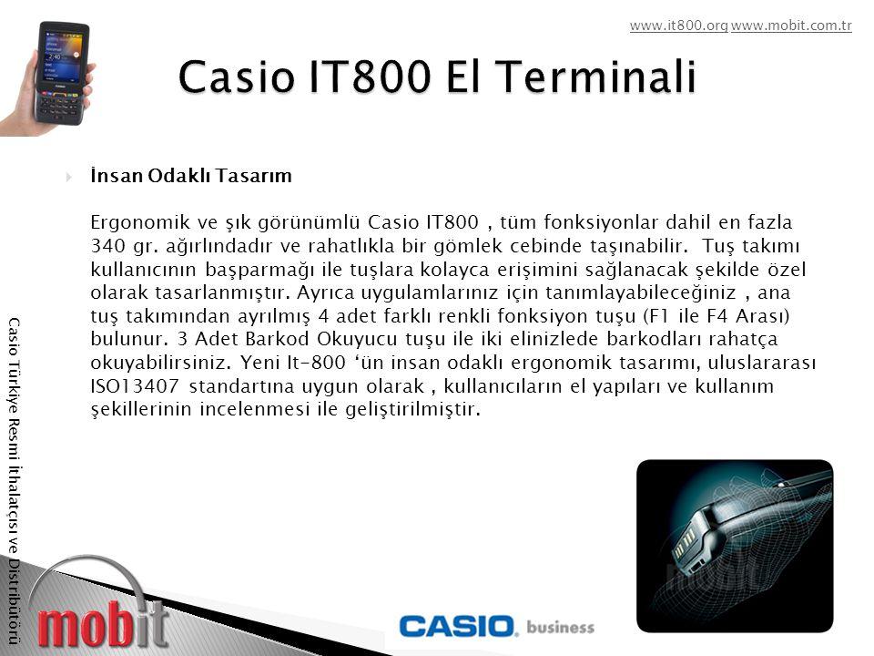 www.it800.orgwww.it800.org www.mobit.com.trwww.mobit.com.tr Casio Türkiye Resmi İthalatçısı ve Distribütörü  2.0 Megapiksel AutoFocus Parlak LED Flaşlı Kamera IT-800, 2.0 Megapiksel Renkli Dijital kamera ile birlikte sunulabiliyor.