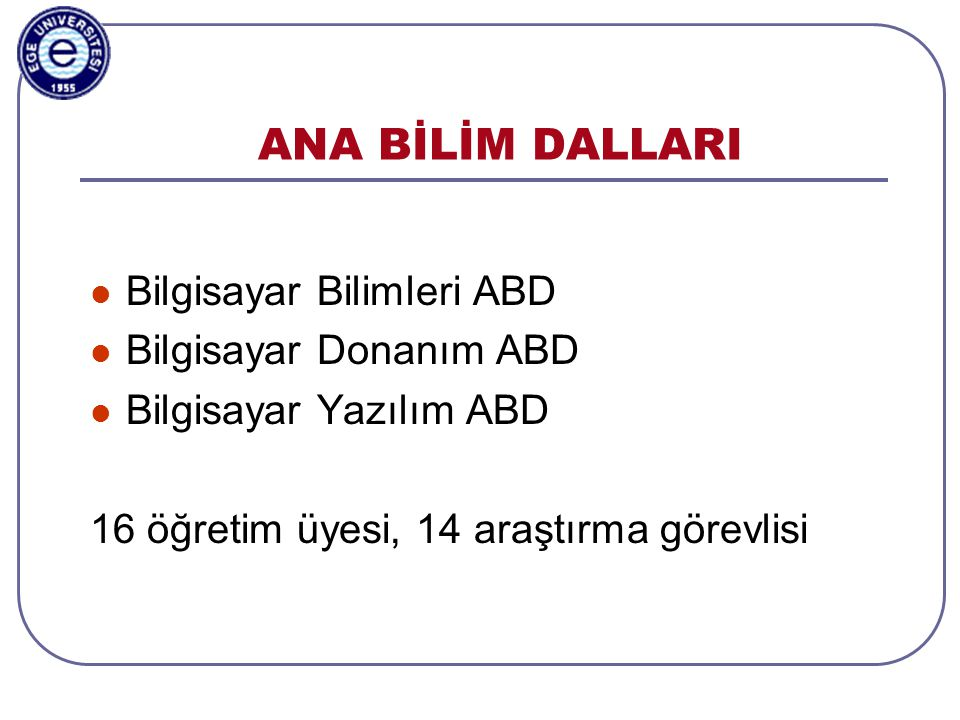 Aylin Kantarcı, 3-5.11.2003, ISCIS2003, Antalya LABORATUARLARIMIZ 1/2  Öğrenci Laboratuarları • Prof.Dr.