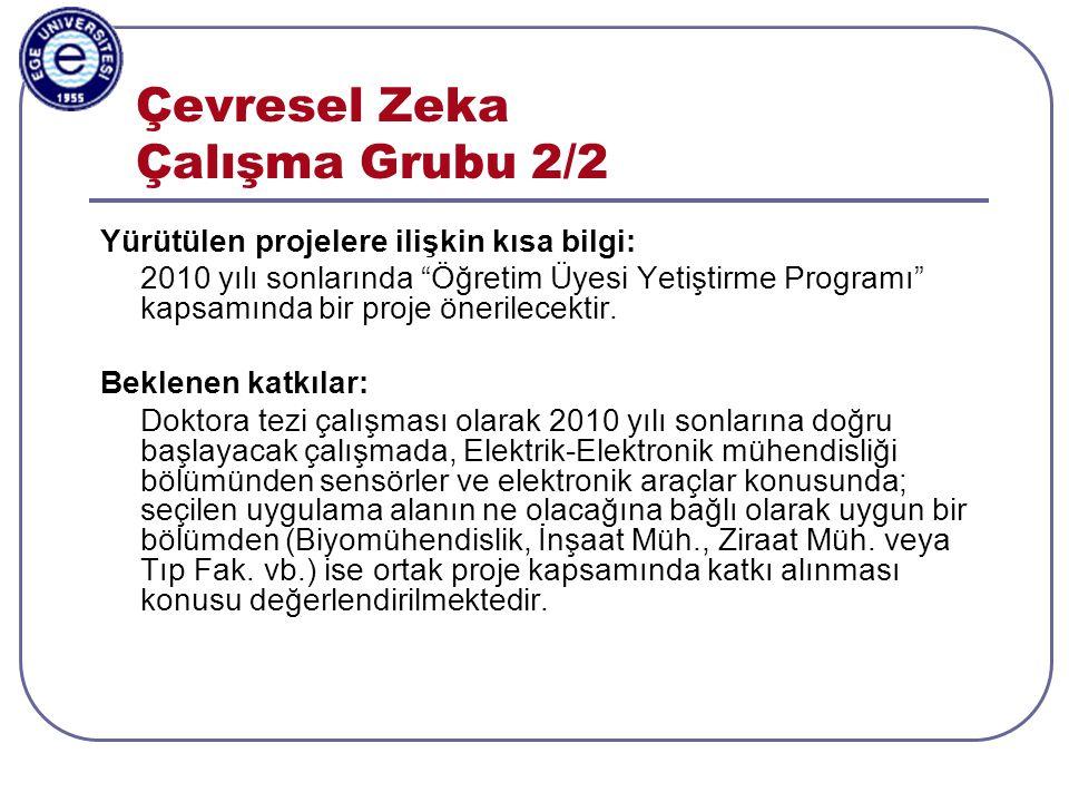 Aylin Kantarcı, 3-5.11.2003, ISCIS2003, Antalya Mobil Uygulamalar Çalışma Grubu 1/3 Cep telefonu gibi mobil cihazlar için çeşitli uygulamalar geliştirilmesi amaçlanmaktadır.