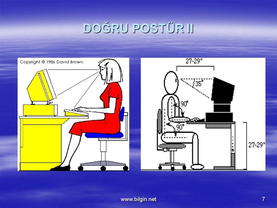 www.bilgin.net18 Yanlış Hareketler ve Oturuş Şekli