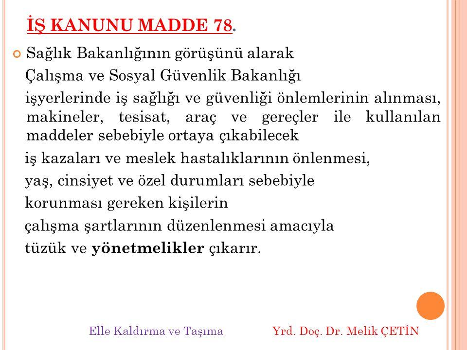 İŞ KANUNU MADDE 78.