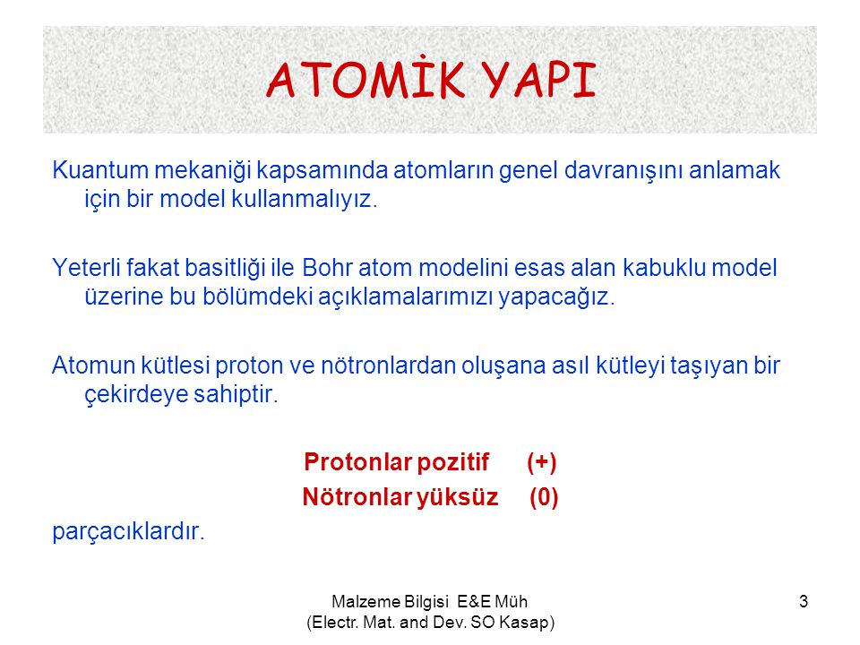 Malzeme Bilgisi E&E Müh (Electr. Mat. and Dev. SO Kasap) 24