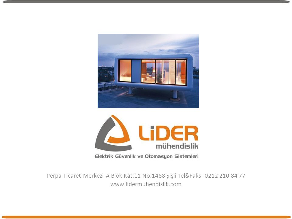 Perpa Ticaret Merkezi A Blok Kat:11 No:1468 Şişli Tel&Faks: 0212 210 84 77 www.lidermuhendislik.com