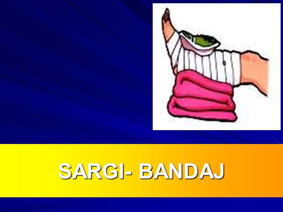 SARGI- BANDAJ