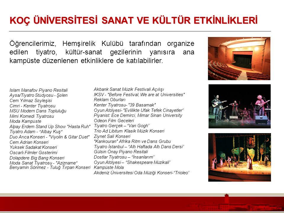 Koç Üniversitesi – Mühendislik Fakültesi KOÇ ÜNİVERSİTESİ SANAT VE KÜLTÜR ETKİNLİKLERİ Öğrencilerimiz, Hemşirelik Kulübü tarafından organize edilen ti