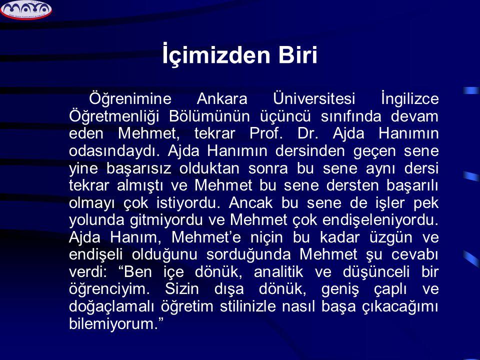 İçimizden Biri Öğrenimine Ankara Üniversitesi İngilizce Öğretmenliği Bölümünün üçüncü sınıfında devam eden Mehmet, tekrar Prof.