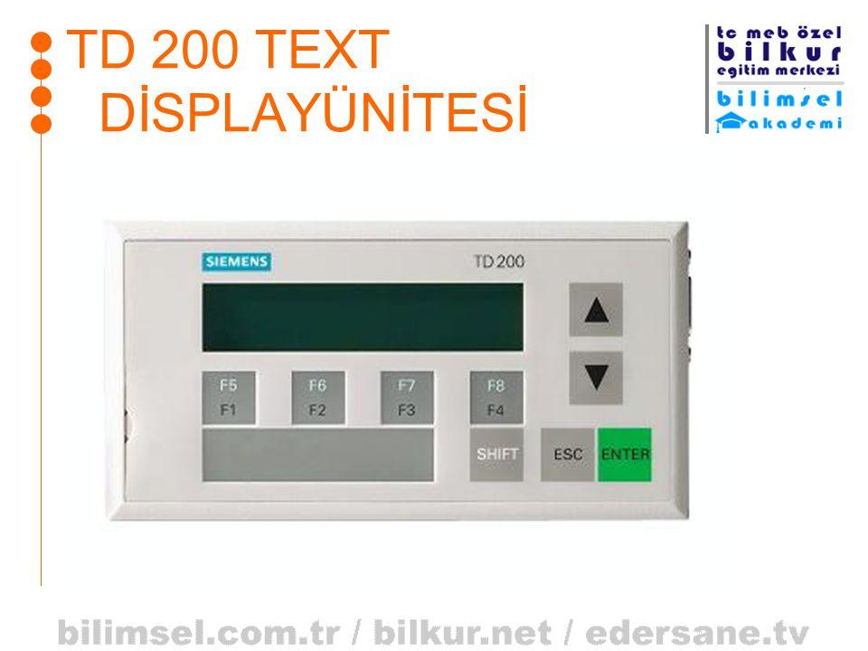 TD 200 TEXT DİSPLAYÜNİTESİ