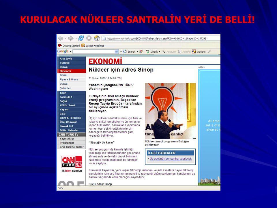 KURULACAK NÜKLEER SANTRALİN YERİ DE BELLİ!