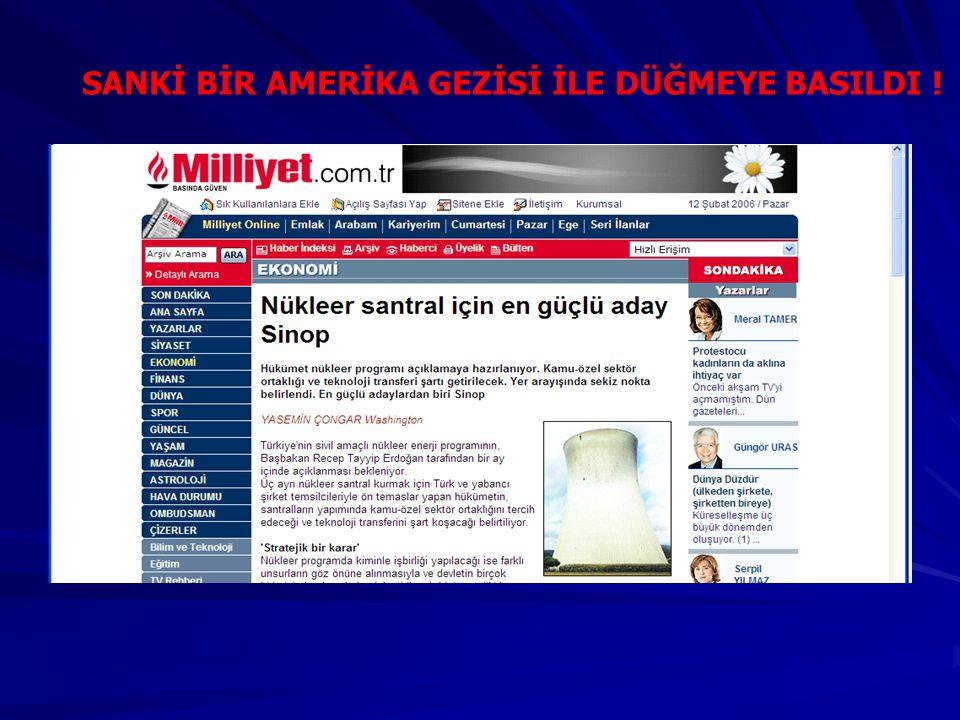 SANKİ BİR AMERİKA GEZİSİ İLE DÜĞMEYE BASILDI !