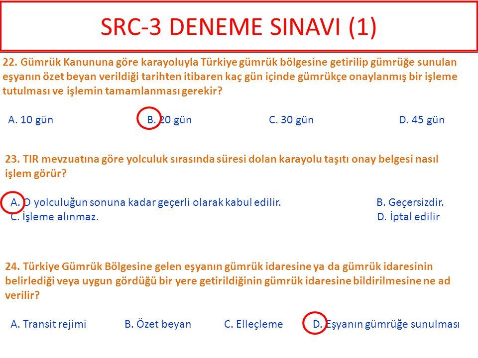 24. Türkiye Gümrük Bölgesine gelen eşyanın gümrük idaresine ya da gümrük idaresinin belirlediği veya uygun gördüğü bir yere getirildiğinin gümrük idar