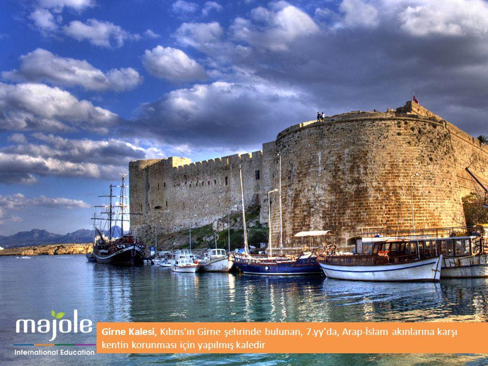 Girne Kalesi, Kıbrıs ın Girne şehrinde bulunan, 7.yy da, Arap-İslam akınlarına karşı kentin korunması için yapılmış kaledir