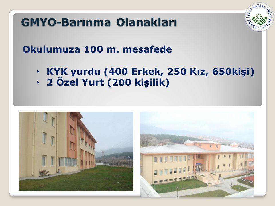 GMYO-Barınma Olanakları Okulumuza 100 m.