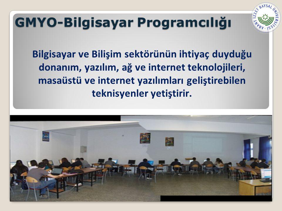 GMYO-Bilgisayar Programcılığı Bilgisayar ve Bilişim sektörünün ihtiyaç duyduğu donanım, yazılım, ağ ve internet teknolojileri, masaüstü ve internet yazılımları geliştirebilen teknisyenler yetiştirir.