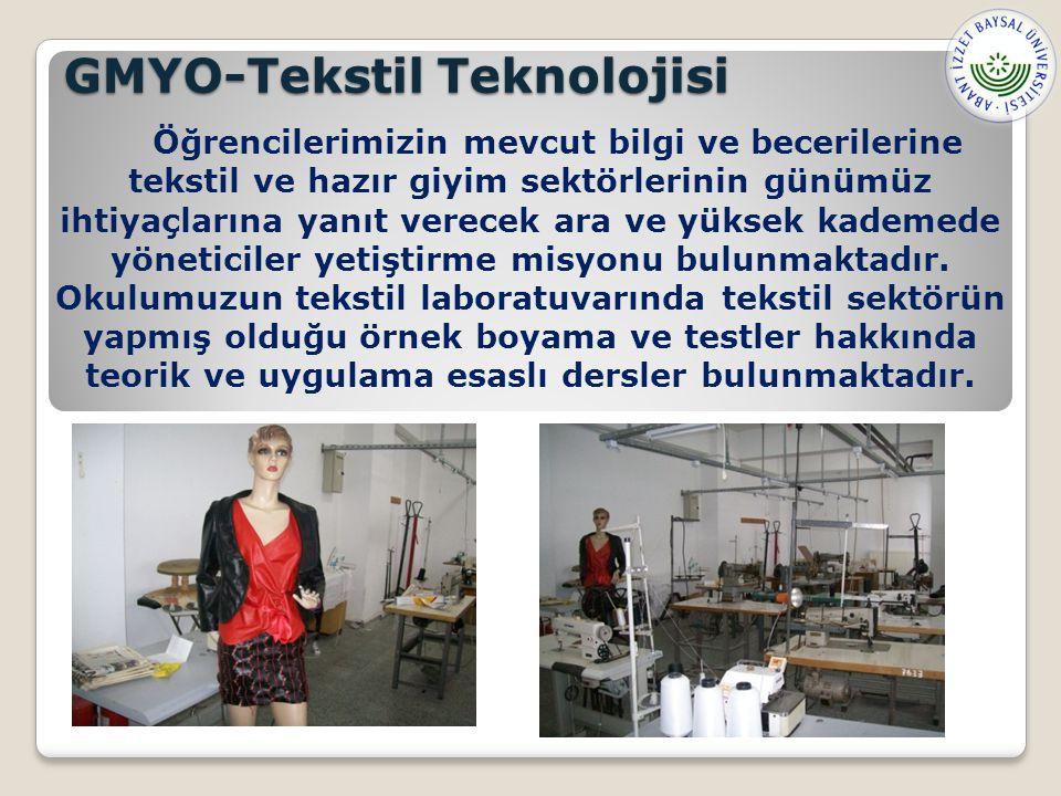GMYO-Tekstil Teknolojisi Öğrencilerimizin mevcut bilgi ve becerilerine tekstil ve hazır giyim sektörlerinin günümüz ihtiyaçlarına yanıt verecek ara ve yüksek kademede yöneticiler yetiştirme misyonu bulunmaktadır.