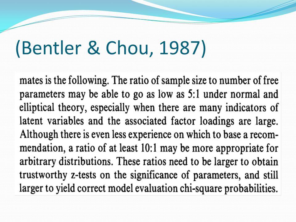 (Bentler & Chou, 1987)
