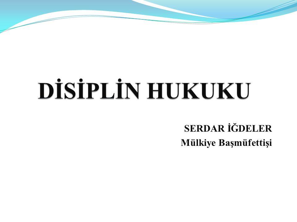 BAZI KARARLAR (1)  -Disiplin soruşturması açılmadan, disiplin cezası verilemez.