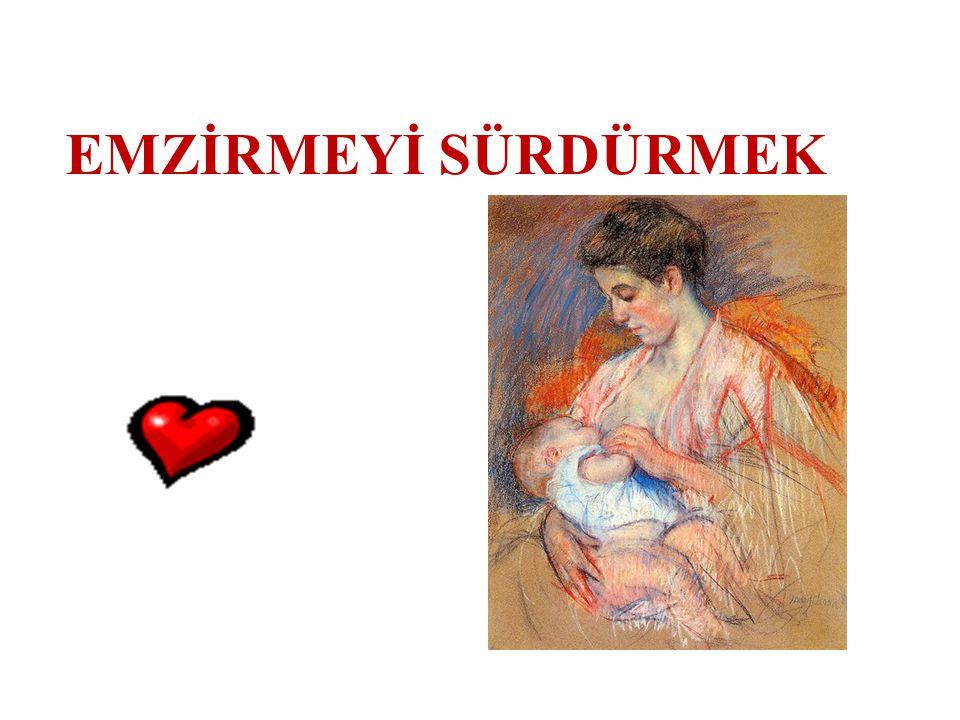 YENİDEN EMZİRME İÇİN ANNE VE BEBEĞE YARDIM Bebek her zaman anneye yakın olmalı Bebek her istediğinde meme verilmeli Bebeğin ağzına az miktarda süt sağılmalı Memeyi kolay alabileceği pozisyonda tutmalı Bebeği başının arkasına bastırmaktan kaçınmalı Anne bebeğini emzirirken memesini sallamamalı Tekrar emmeye başlayana kadar bardakla beslemeli