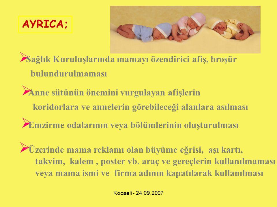 Kocaeli - 24.09.2007  Sağlık Kuruluşlarında mamayı özendirici afiş, broşür bulundurulmaması AYRICA;  Anne sütünün önemini vurgulayan afişlerin korid